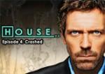 House, M.D. - Episode 4: Crashed