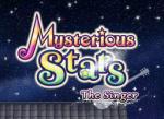 Mysterious Stars: The Singer