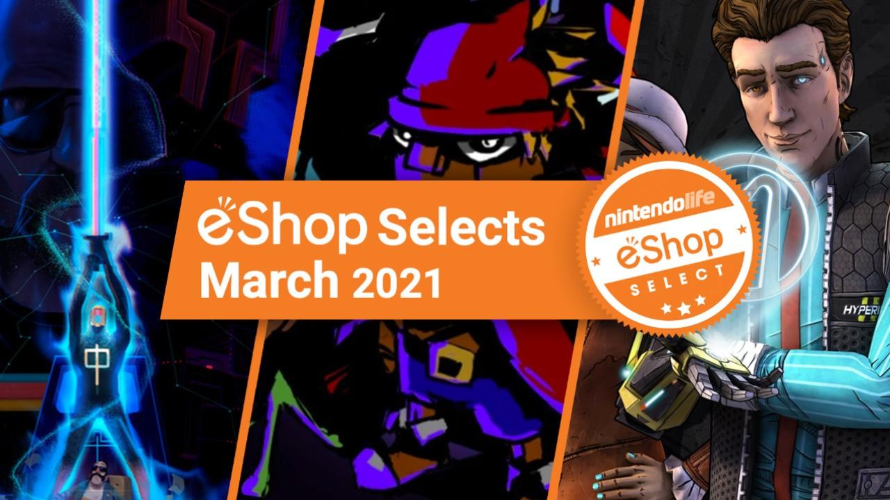 Nintendo Life eShop Selects - March 2021 - Feature - Nintendo Life