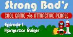 Strong Bad Episode 1 - Homestar Ruiner