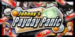 Johnny's Payday Panic