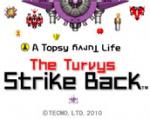 A Topsy Turvy Life: The Turvys Strike Back