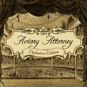 Aviary Attorney: Definitive Edition