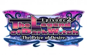 The Legend of Dark Witch - Episode 2: The Price of Desire
