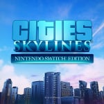Cities: Skylines - Nintendo Switch Edition (Switch eShop)