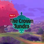 Pokémon Sword and Shield - The Crown Tundra