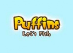 Puffins: Let's Fish!