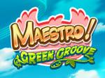 Maestro! Green Groove