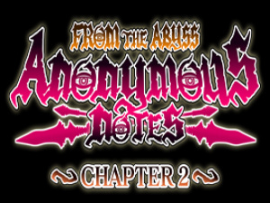 Anonymous Notes Chapter 2 - From The Abyss