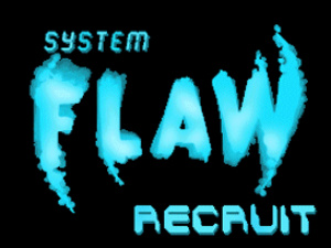 System Flaw Recruit