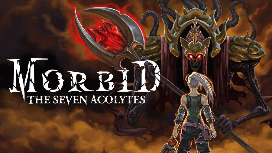 Morbid The Seven Acolytes Switch
