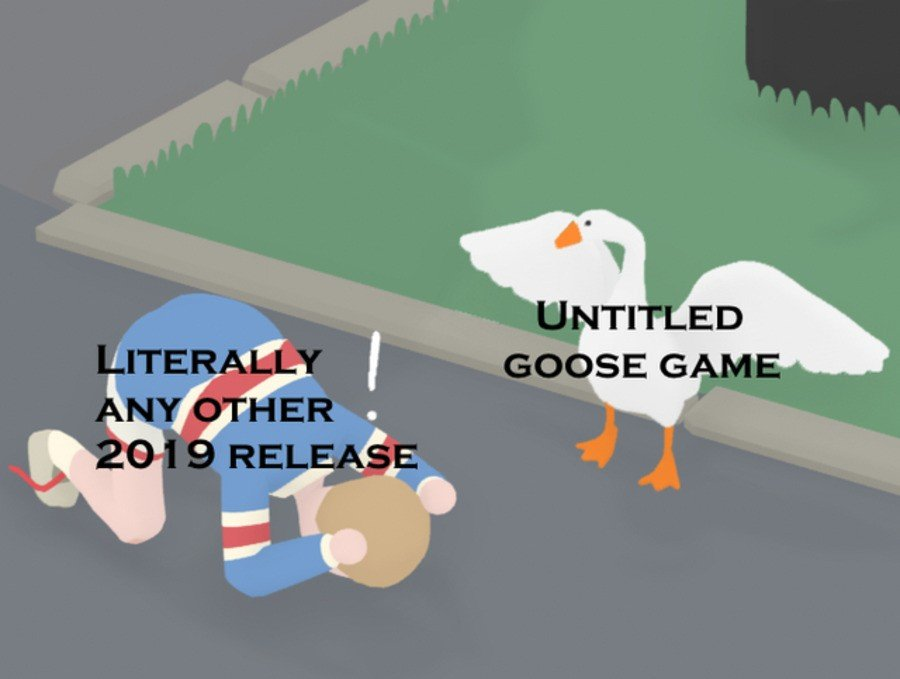 One of the many Goose Game memes we've seen plastered all over the internet