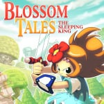 Blossom Tales: The Sleeping King (Switch eShop)