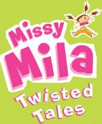 Missy Mila: Twisted Tales