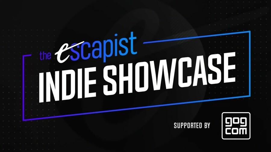 Escapist Indie Showcase
