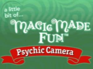 A Little Bit of... Magic Made Fun: Psychic Camera