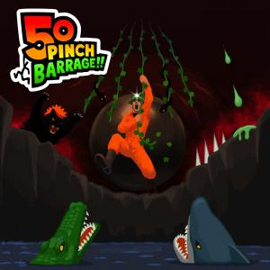 50 Pinch Barrage!!