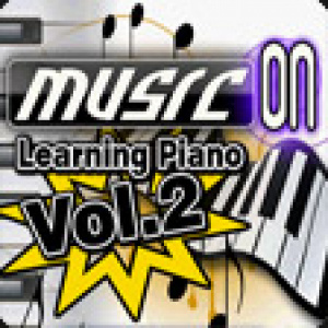 Music On: Learning Piano Volume 2