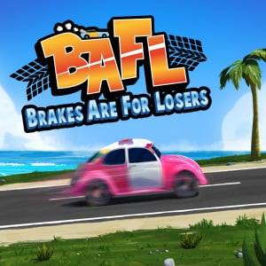 BAFL - Brakes Are For Losers