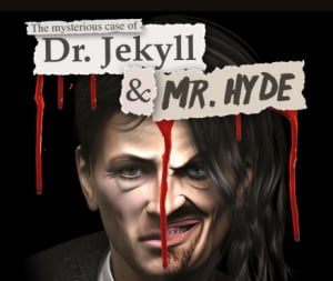 The Mysterious Case of Dr. Jekyll & Mr. Hyde