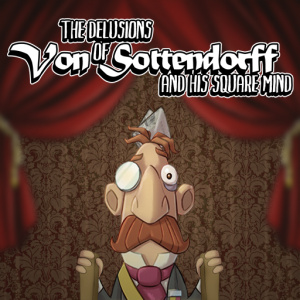 The Delusions of Von Sottendorff and his Square Mind