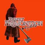 Deadly Premonition Origins