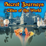 Secret Journeys: Cities of the World