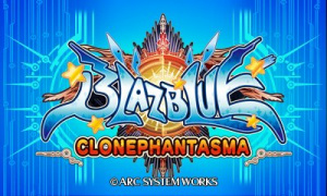 BlazBlue: Clone Phantasma