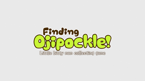 Finding Ojipockle! + Little Bitty Man Collecting Game