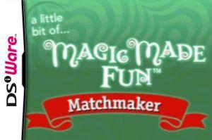 A Little Bit of... Magic Made Fun: Matchmaker