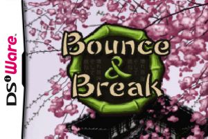 Bounce & Break