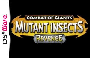 Combat of Giants: Mutant Insects - Revenge