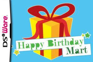 Happy Birthday Mart