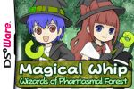 Magical Whip: Wizards of the Phantasmal Forest Cover (Click to enlarge)