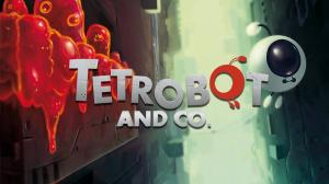 Tetrobot & Co