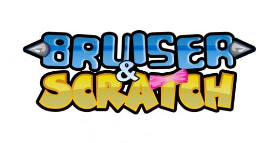 Bruiser & Scratch