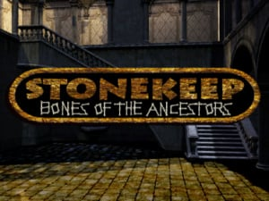 Stonekeep: Bones of the Ancestors