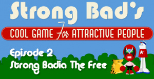 Strong Bad Episode 2 - Strong Badia the Free