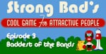 Strong Bad Episode 3 - Baddest of the Bands Cover (Click to enlarge)