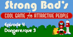 Strong Bad Episode 4 - Dangeresque 3: The Criminal Projective