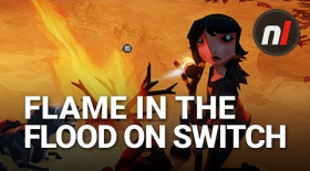 Hardcore Survival on Switch | The Flame in the Flood on Nintendo Switch