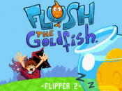 Flipper 2: Flush the Goldfish