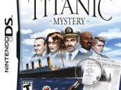 Titanic Mystery Sails Onto Wii and DS