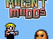 Mutant Mudds Closer to European Release