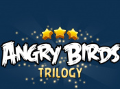 Angry Birds Trilogy to Cost $29.99