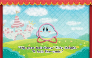 Kirby's thoughts aren't particularly deep, but that's all right
