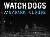 Ubisoft Announces a Watch_Dogs eBook, //n/Dark Clouds
