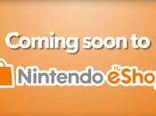 Get a Taste of Upcoming eShop Goodness in This Awesome Sizzle Reel