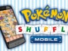 Pokémon Shuffle Rolls Out on iOS in North America and Europe