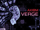 ​Axiom Verge Creator is Looking into a 3DS Port